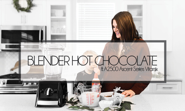 Gourmet Blender Hot Chocolate