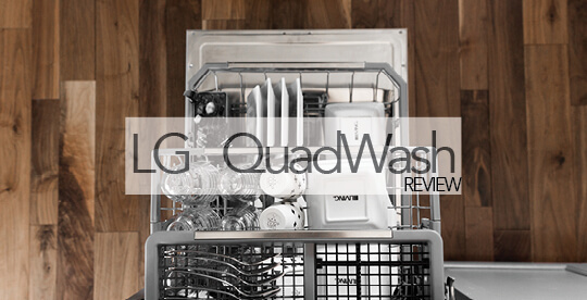 LG QuadWash TrueSteam Dishwasher | Review