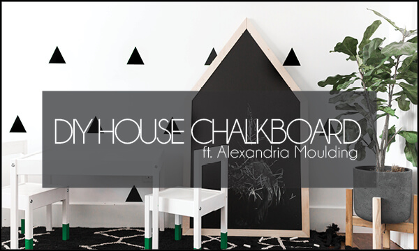 DIY Large House Chalkboard ft. Alexandria Moulding