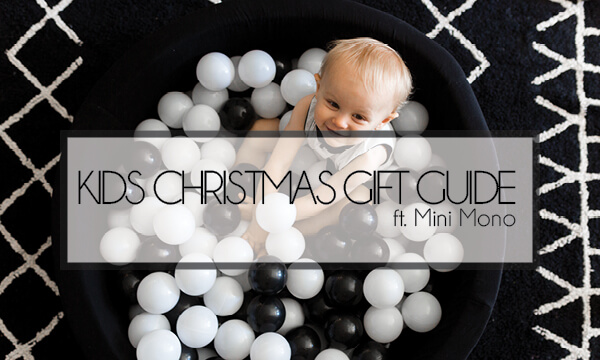 Christmas Gift Guide [newborn to toddler] ft. Mini Mono