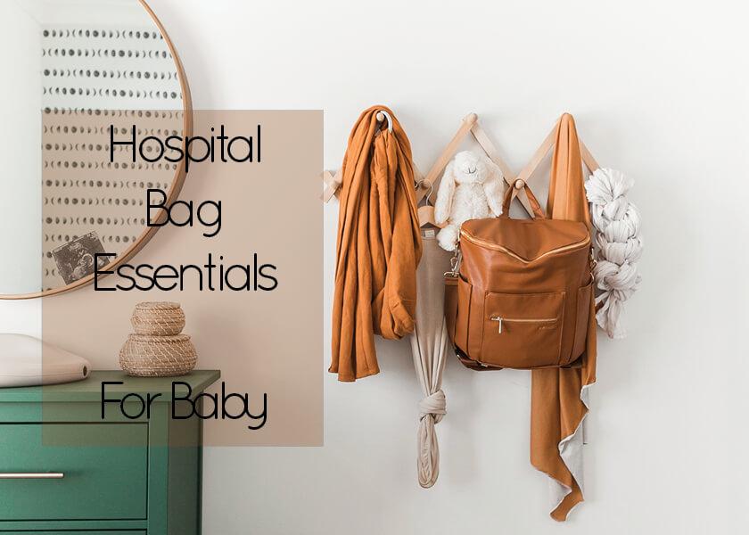Hospital Bag Essentials – For Baby