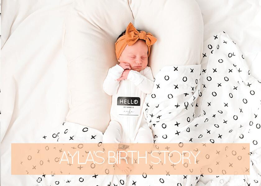 My Birth Story – Ayla Mae